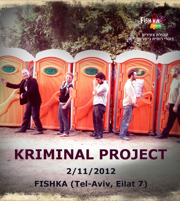 KRIMINAL PROJECT - Cabaret performance of street music and criminal songs in Hebrew and Russian