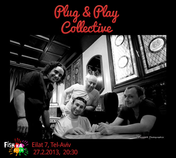 Plug&Play Collective Live at Fishka
