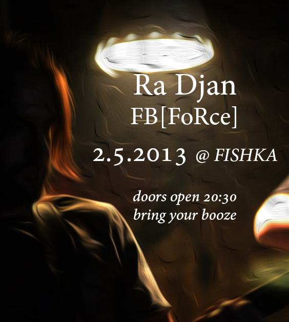 Djan & FB[FoRce] - Два электронных проекта в один вечер в Фишке